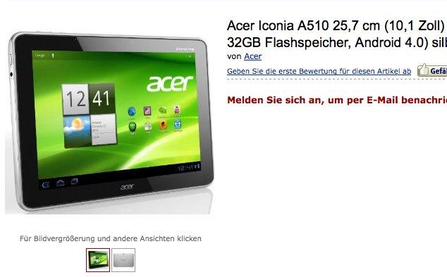 Acer Iconia Tab A510 bereits bei Amazon gelistet - Update 1: für 399€ vorbestellbar - *2* ab Mitte April verfügbar - *3*: ab 21. April