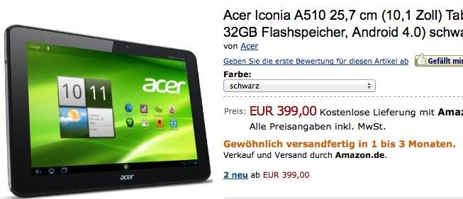 Verspätet sich das Acer Iconia Tab A510 wegen zu hoher Nachfrage? - Update *1* *2*
