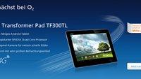Asus Transformer Pad TF300TL ab Mitte Juli bei O2 für 529€ erhältlich