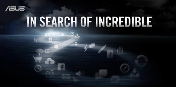 """CES 2013: """"IN SEARCH OF INCREDIBLE"""" - Asus verschickt Einladungen"""