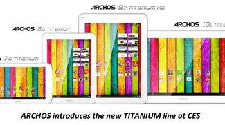 Archos 97 Titanium HD ab Lager lieferbar – Archos 101 Titanium kurz vor dem Marktstart