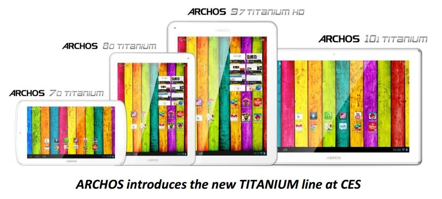 Archos präsentiert die komplette Titanium Serie mit 7, 8, 9.7 und 10.1 Zoll Tablets