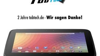 Happy Birthday: 2 Jahre tabtech.de - Gewinnt ein Nexus 10 - Update: Gewinner gezogen