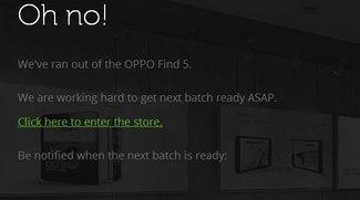 Oppo Find 5: Das 5 Zoll Full HD Smartlet ist bereits ausverkauft