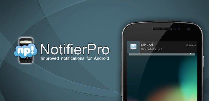 NotifierPro: Verbesserte Benachrichtigungen für Android