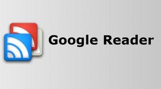 Google Reader wird offiziell zum 1. Juli 2013 eingestellt