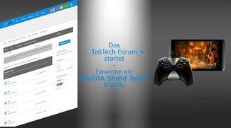 Das TabTech Forum startet - Gewinne ein Nvidia Shield Tablet Bundle