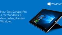 Surface 3 & Surface Pro 3 mit Windows 10 erhältlich