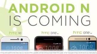 HTC: Diese Smartphones erhalten Android 7.0 Nougat als Update